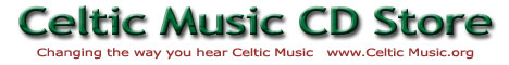 Celtic Music CDs, Scottish and Irish folk music cd store